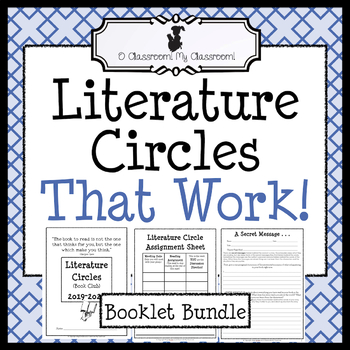 Literature Circles That Work Bundle *Common Core Aligned! All Inclusive