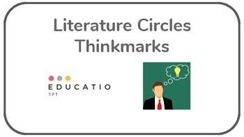 Literature Circles Thinkmarks
