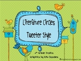 "Literature Circles ""Tweeter"" Style"