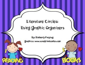 Literature Circles Using Graphic Organizers