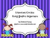 Literature Circles Using Graphic Organizers