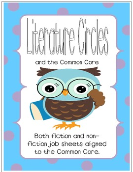 Literature Circles and the Common Core