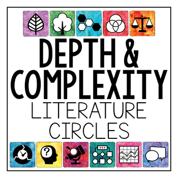 Depth and Complexity  Critical Thinking Literature Circles  Book Clubs