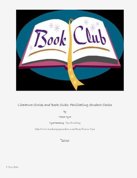 Literature Circles & Book Clubs: Facilitating Student Choice & Discussions