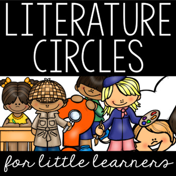 Literature Circles for Little Learners