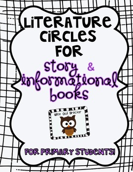 Literature Circles for the Primary Grades-COMBO story/informational