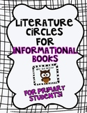 Literature Circles for the Primary Grades-INFORMATIONAL books!