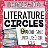 Literature Circles w/ 9 Doodle Literature Circle Roles & Rubrics - Collaboration