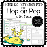 Literature Companion Pack for Hop on Pop By Dr. Seuss