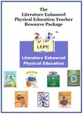Literature Enhanced Physical Education Teacher Resource Pa