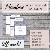 Literature Bell Ringers/Exit Slips for the Entire Week! (G