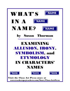 Literature Fun: Allusion, Irony, Symbolism, Etymology, Vocab (4 P., Answers, $3)