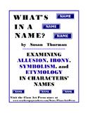 Literature Fun: Allusion, Irony, Symbolism, Etymology, Vocabulary