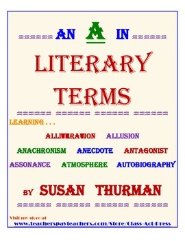Literature Fun: An A in Literary Terms (3 Pages, Answer Key Included, $2)