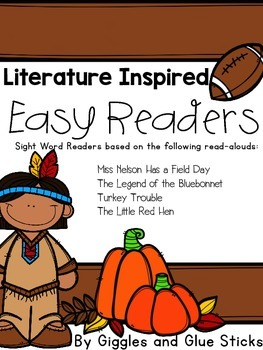 Literature Inspired Easy Readers (November Read Alouds)