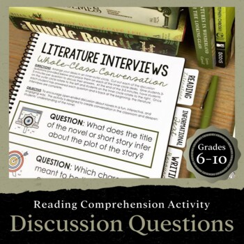 Literature Interviews: A Whole-Class Discussion for ANY Novel