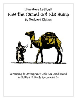 """Literature Lessons: """"How the Camel Got His Hump"""""""