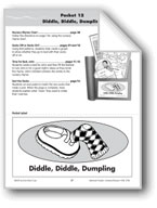 Literature Pocket/Nursery Rhyme: Diddle, Diddle, Dumpling