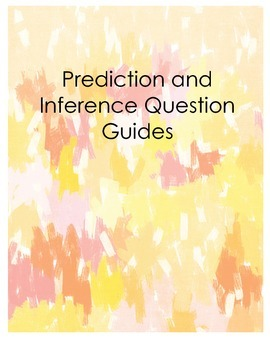Literature Prediction and Inference Question Guides