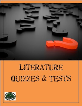 Literature Quizzes & Tests for Common Texts