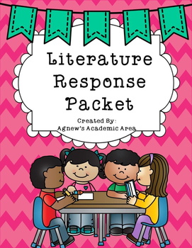 Literature Response Packet ~Can Be Used for Any Book~