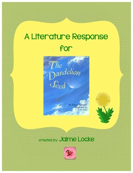 Literature Response: The Dandelion Seed