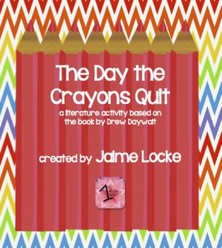 Literature Response: The Day the Crayons Quit