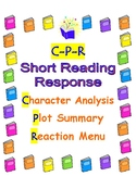 Reading Response: Short Character Analysis, Plot, & Reaction Menu 5-9