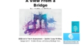 Literature Study: (13) 'A View from a Bridge' – Guided Essay Writing Assessment