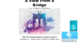 Literature Study: (15) 'A View from a Bridge' The Characterisation of Eddie 'C'