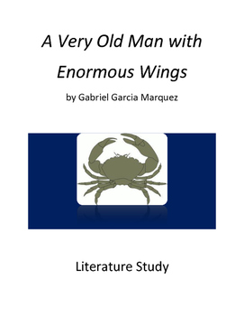 Literature Study: A Very Old Man With Enormous Wings