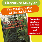 Literature Study on The Missing 'Gator of Gumbo Limbo ECOLOGY ENVIRONMENT ELA