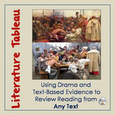 Drama & Text-Evidence to Review Any Text