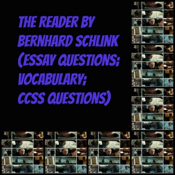 the reader by bernhard schlink essay qs vocabulary ccss qs tpt the reader by bernhard schlink essay qs vocabulary ccss qs