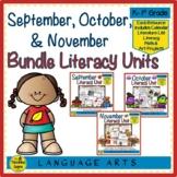 Literacy Units Bundle: September-November