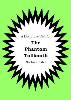 Literature Unit - THE PHANTOM TOLLBOOTH - Norton Juster - Novel Study Worksheets