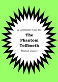 Literature Unit - THE PHANTOM TOLLBOOTH - Norton Juster - Novel Study Worksheets