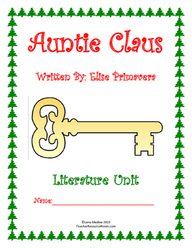 "Literature Unit: ""Auntie Claus"" by Elise Primavera"