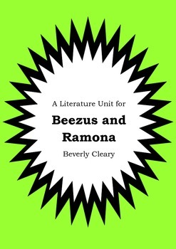 Literature Unit - BEEZUS AND RAMONA - Beverly Cleary - Novel Study Worksheets