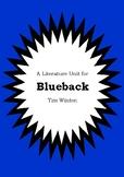 Literature Unit - BLUEBACK - Tim Winton - Novel Study - Worksheets