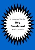 Literature Unit - BOY OVERBOARD - Morris Gleitzman - Novel