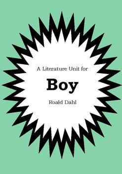 Literature Unit - BOY : TALES OF CHILDHOOD - Roald Dahl - Novel Study Worksheets