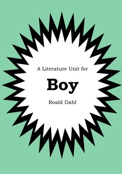 Literature Unit - BOY : TALES OF CHILDHOOD - Roald Dahl - Novel Study Worksheets