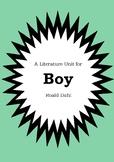 Literature Unit - BOY : TALES OF CHILDHOOD - Roald Dahl -