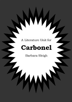 Literature Unit - CARBONEL - Barbara Sleigh - Novel Study Worksheets