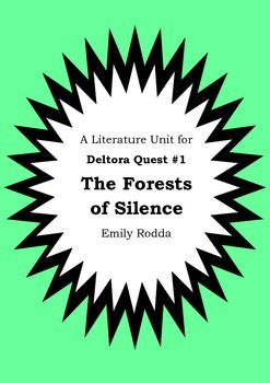 Literature Unit - DELTORA QUEST : THE FORESTS OF SILENCE Emily Rodda Novel Study