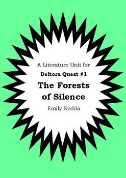 Literature Unit - DELTORA QUEST : THE FORESTS OF SILENCE E
