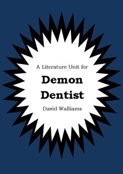Literature Unit - DEMON DENTIST - David Walliams - Novel Study - Worksheets