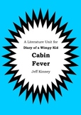 Literature Unit - DIARY OF A WIMPY KID : CABIN FEVER - Jeff Kinney - Novel Study