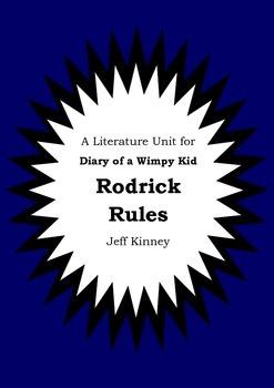 Literature Unit - DIARY OF A WIMPY KID : RODRICK RULES - Jeff Kinney Novel Study